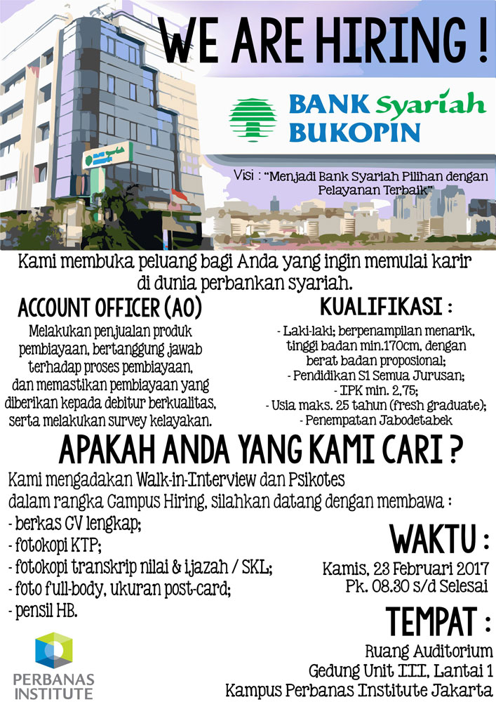 Campus Hiring (Campus Recruitment) PT. Bank Syariah Bukopin