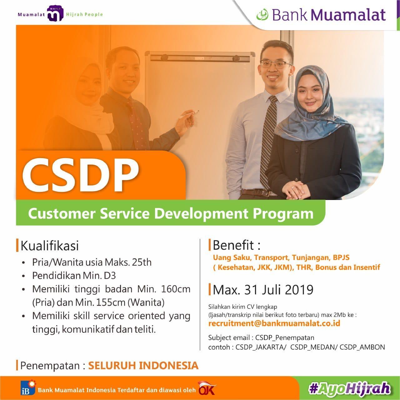 CUSTOMER SERVICE DEVELOPMENT PROGRAM (CSDP) BANK MUAMALAT