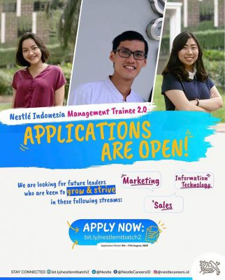 Hallo Para Millenials… #NestléIndonesia Management Trainee 2020 Batch II